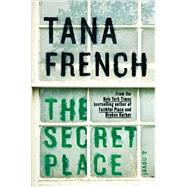 The Secret Place by French, Tana, 9780670026326