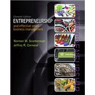 Entrepreneurship and Effective Small Business Management by Scarborough, Norman M.; Cornwall, Jeffrey R., 9780133506327