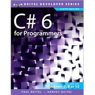 C# 6 for Programmers by Deitel, Paul J.; Deitel, Harvey, 9780134596327