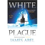 White Plague by Abel, James, 9780425276327