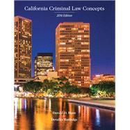 California Criminal Law Concepts 2016 Edition by Hunt, Derald D.; Rutledge, Devallis, J.D., 9781323416327