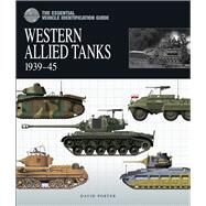 Western Allied Tanks 1939-45 by Porter, David, 9781906626327