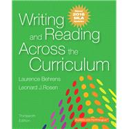 Writing and Reading Across the Curriculum, MLA Update Edition by Behrens, Laurence M.; Rosen, Leonard J., 9780134586328