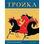 Troika: A Communicative Approach to Russian Language, Life, and Culture, 2nd Edition by Marita Nummikoski, 9780470646328