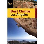 Best Climbs Los Angeles by Corso, Damon, 9780762796328