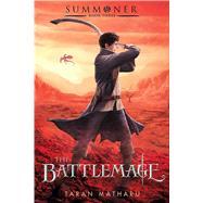 The Battlemage by Matharu, Taran, 9781250076328