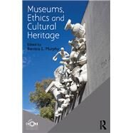 Museums, Ethics and Cultural Heritage by ICOM,;ICOM, 9781138676329