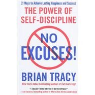 No Excuses! by Tracy, Brian, 9781593156329