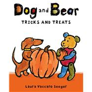 Dog and Bear: Tricks and Treats by Seeger, Laura Vaccaro; Seeger, Laura Vaccaro, 9781596436329