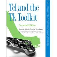 Tcl and the Tk Toolkit by Ousterhout, John K.; Jones, Ken, 9780321336330