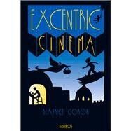 Excentric Cinema by Coron, Beatrice, 9788416126330