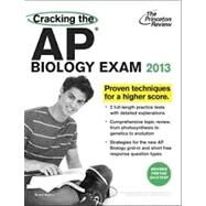 Cracking the AP Biology Exam, 2013 Edition (Revised) by PRINCETON REVIEW, 9780307946331