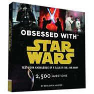 Obsessed With Star Wars by Harper, Benjamin, 9781452136332