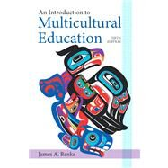 An Introduction to Multicultural Education by Banks, James A., 9780132696333