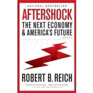 Aftershock by Reich, Robert B., 9780307476333