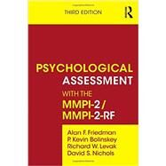 Psychological Assessment with the MMPI-2/MMPI-2-RF by Friedman; Alan F., 9780415526333