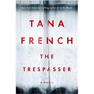 The Trespasser by French, Tana, 9780670026333