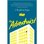 The Adventurist by Hipps, J. Bradford, 9781250096333