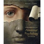 Fundamentals of Abnormal Psychology by Comer, Ronald J., 9781429216333