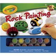 Crayola Artist Studio: Rock Painting by Labat, Andrea; Labat, Yancey, 9781607106333
