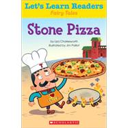 Let's Learn Readers: Stone Pizza by Teaching Resources, Scholastic, 9780545686334