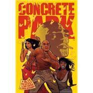 Concrete Park 2 by Puryear, Tony; Alexander, Erika; Alexander, Robert (CRT); Quinby, Alexandra; Burstein, Alicia, 9781616556334