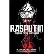 Rasputin 2 by Grecian, Alex; Rossmo, Riley, 9781632156334