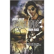 Iron Rage by Axler, James, 9780373626335