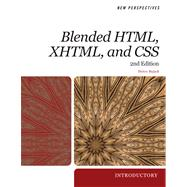 New Perspectives on Blended HTML, XHTML, and CSS Introductory by Bojack, Henry, 9780538746335