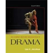 The Compact Bedford Introduction to Drama by Jacobus, Lee A., 9781457606335