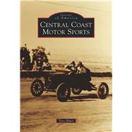 Central Coast Motor Sports by Baker, Tony, 9781467126335