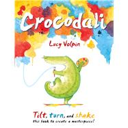 Crocodali by Volpin, Lucy, 9781499806335