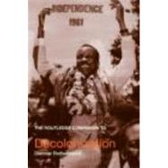 The Routledge Companion to Decolonization by Rothermund; Dietmar, 9780415356336