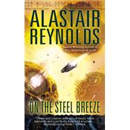 On the Steel Breeze by Reynolds, Alastair, 9780425256336