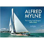 Alfred Mylne by Nicolson, Ian; Gray, David (CON), 9781445646336