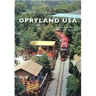 Opryland USA by Phillips, Stephen W.; Herndon, Ty, 9781467116336
