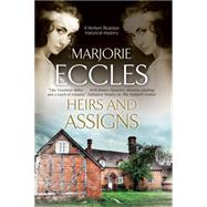 Heirs and Assigns by Eccles, Marjorie, 9781847516336