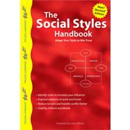 The Social Styles Handbook: Adapt Your Style to Win Trust by Wilson Learning Library; Wilson, Larry, 9789077256336