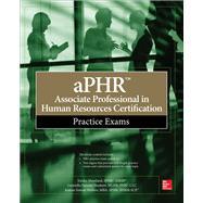 aPHR Associate Professional in Human Resources Certification Practice Exams by Moreland, Tresha; Parente-Neubert, Gabriella; Simon-Walters, Joanne, 9781260026337