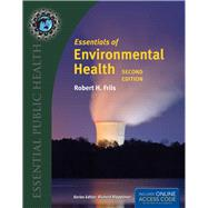 Essentials of Environmental Health (Book with Access Code) by Friis, Robert H., Ph.D., 9781284026337