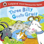 The Three Billy Goats Gruff by Yates, Irene (RTL); Busby, Ailie, 9781409306337