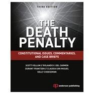 The Death Penalty: Constitutional Issues, Commentaries, and Case Briefs by Vollum; Scott, 9781455776337