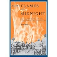 Flames After Midnight by Akers, Monte, 9780292726338