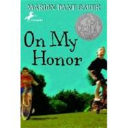On My Honor by BAUER, MARION DANE, 9780440466338