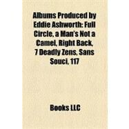 Albums Produced by Eddie Ashworth by , 9781158526338