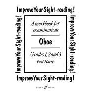 Improve Your Sight - Reading! Oboe: Grade 1 - 3 by Harris, Paul, 9780571516339