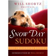 Will Shortz Presents Snow Day Sudoku 200 Challenging Puzzles by Shortz, Will, 9781250106339