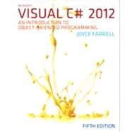 Microsoft® Visual C# 2012, 5th by Joyce Farrell, 9781285096339
