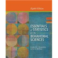 Cengage Advantage Books: Essentials of Statistics for the Behavioral Sciences by Gravetter, Frederick J; Wallnau, Larry B., 9781285056340