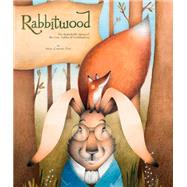 Rabbitwood by Grammont, Noel; Garcia, Ester; Fox, Crevan, 9781908786340